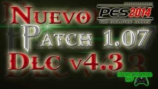 Descargar E Instalar DLC 4.3 Y Patch 1.07 PES 2014
