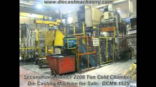 Buhler 2200 Ton Cold Chamber Die Casting Machine. DCM 1575