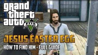 "Grand Theft Auto 5: ""JESUS CHRIST"" - Jesus Easter Egg On GTA 5 - How To Find Jesus - Jesus Location"