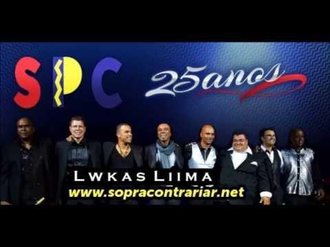 Só Pra Contrariar - Recordações | Música Inédita SPC 2013