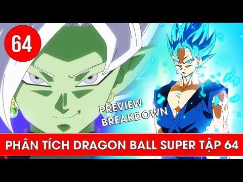 Phân tích Dragon Ball Super tập 64 , tập 65 : Sự xuất hiện của Fusion Zamasu   - Preview Breakdown