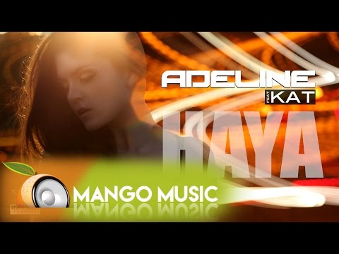 Adeline - Haya ( feat Kat ) Dorian Oswin Remix