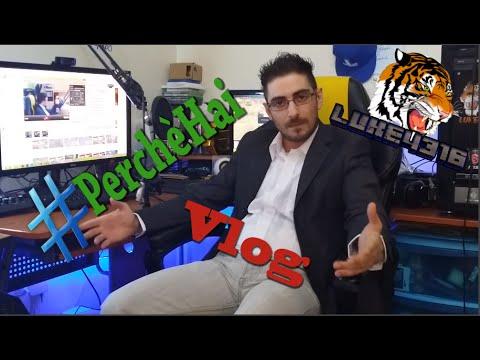 #PERCHE' HAI - Vlog