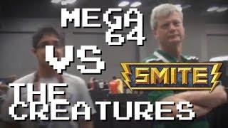 MEGA64 vs. The Creatures in SMITE! (RTX 2013)