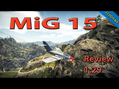 Mig 15 Review in Patch 1.29