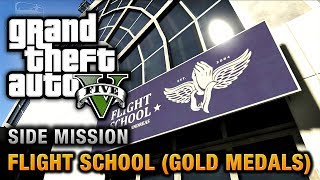 GTA 5 Flight School (Gold Medals)