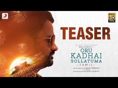 Oru Kadhai Sollatuma Official Teaser (Tamil) - Resul Pookutty - Prasad Prabhakar - Rajeev Panakal