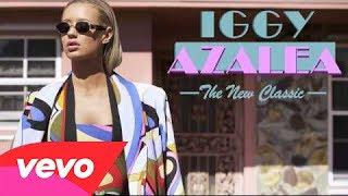 Iggy Azalea Fuck Love [Audio] [iTunes Version] [The New
