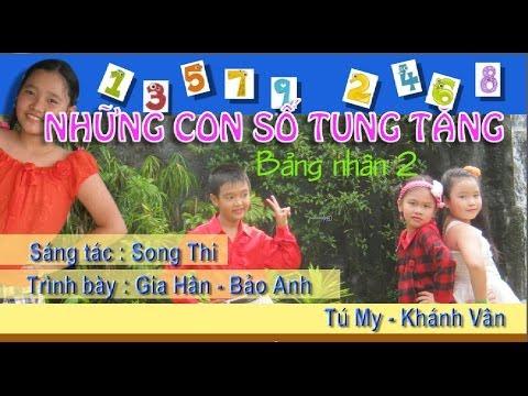 Những con số tung tăng_Bảng cửu chương 2_ Song Thi_Bd: Gia Hân-Bảo Anh-Tú My-Khánh Vân