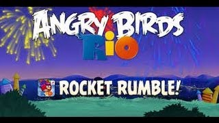 Angry Birds Rio 2 Rocket Rumble Walkthrough All Levels
