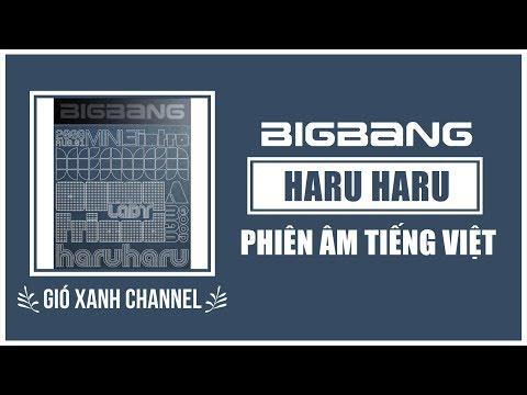 [Phiên âm tiếng Việt] Haru Haru – BIGBANG