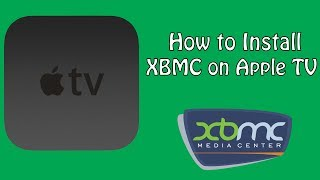 How To Install XBMC On Your Jailbroken Apple TV 2