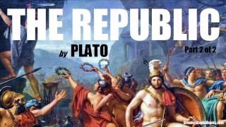 THE REPUBLIC by PLATO - FULL AudioBook (P.2 of 2) | Greatest Audio Books
