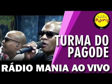 Rádio Mania - Turma do Pagode - A Gente tem Tudo a Ver
