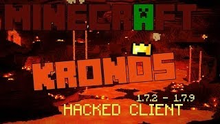 Minecraft 1.7.2 1.7.10 : Hacked Client KRONOS ! The