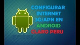 Como Configurar El Internet 3G/APN En Terminales Android