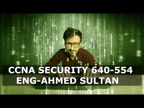 06-CCNA Security 640-554 (Securing the Management Plane Part 2) By Eng-Ahmed Sultan