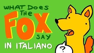 What Does The Fox Say In ITALIANO Con Google Translate
