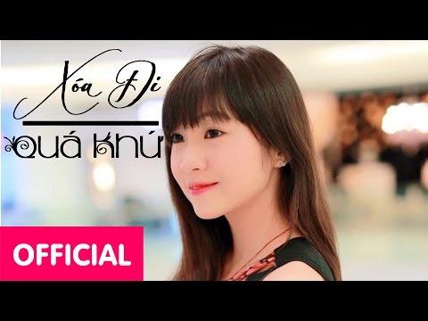 Xóa Đi Quá Khứ - Như Hexi ( MV Trailer)