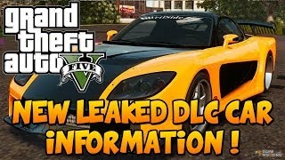 "GTA 5 DLC - Leaked ""GTA 5 DLC"" New Cars Info And Modification Images ! ""GTA 5 DLC"" ""GTA 5 DLC"""