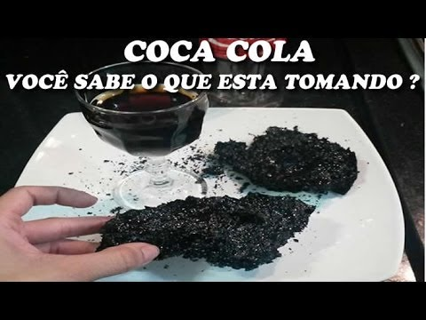 Coca Cola - Você sabe o que esta tomando ?