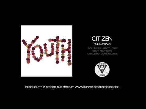 Citizen - The Summer