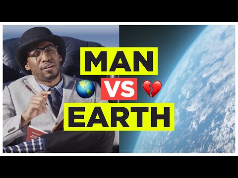 MAN vs EARTH