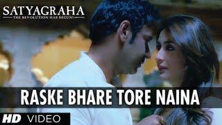 Ras Ke Bhare Tore Naina Song Satyagraha Ajay Devgn