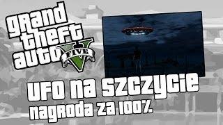 GTA V UFO Na Szczycie Najwyższej Góry W GTA