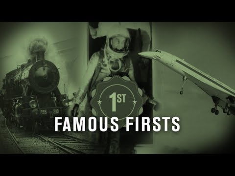 FAMOUS FIRSTS I British Pathé