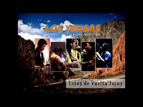 Los Yungas - Estoy de Vuelta Jujuy