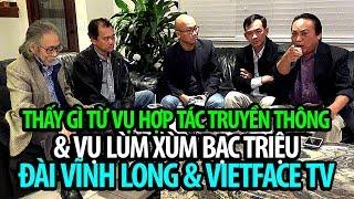 Thấy gì từ vụ hợp tác và lùm xùm bạc triệu: Đài Vĩnh Long & VietFaceTV?