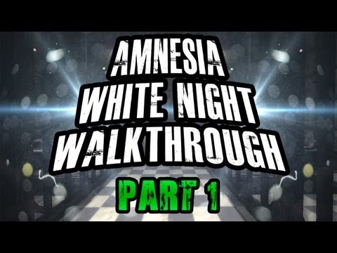Scary Games - Amnesia White Night Walkthrough Part 1 w/ Reactions & Facecam