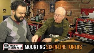 Watch the Trade Secrets Video, How to install six-in-line tuners