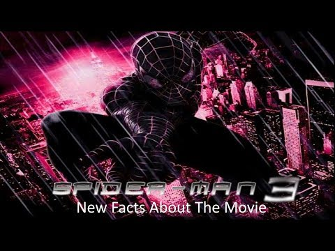 Spider Man 3, new facts about the movie