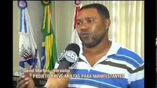 Projeto de lei quer multar quem fizer manifesta��o em Santa Luzia