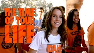 The Time of Your Life - Idaho State University
