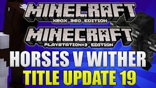 Minecraft Xbox & Playstation TITLE UPDATE 19 HORSES V