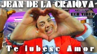 Jean de la Craiova - Te iubesc amor [Video Original HD]