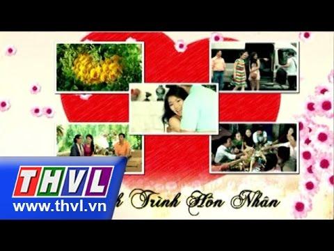 THVL | Hành trình hôn nhân - Tập 16