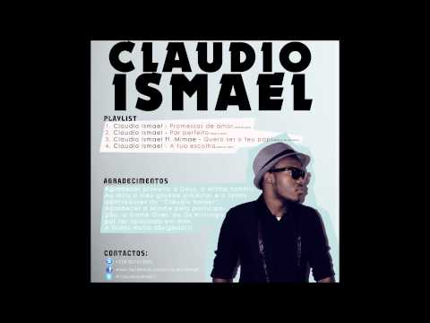 Claudio Ismael - Promessas De AmOr 2013