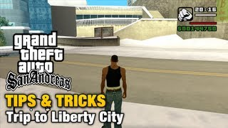 GTA San Andreas Tips & Tricks How To Reach Liberty City