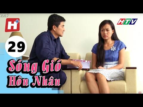 Sóng Gió Hôn Nhân - Tập 29 | Phim Tình Cảm Việt Nam Hay Nhất 2016
