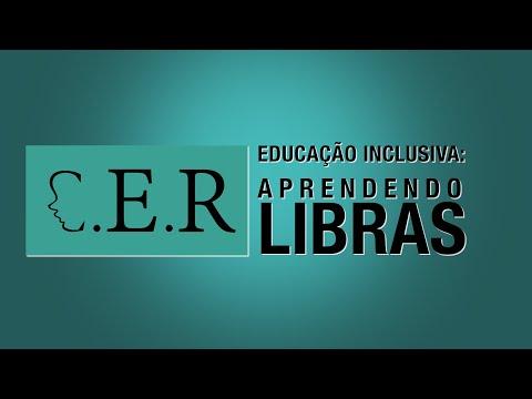 Educação Inclusiva – Aprendendo LIBRAS