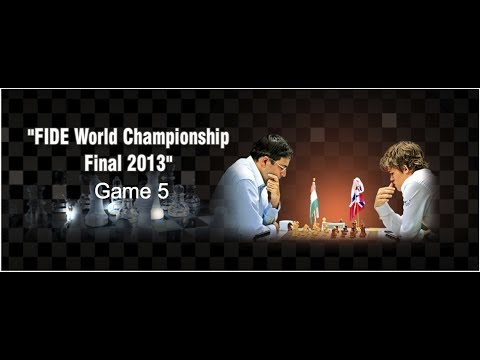 Game 5 - Viswanathan Anand vs Magnus Carlsen | FIDE World Chess Champion