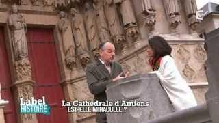 Jules Verne et le cirque d'Amiens - La Cathédrale d'Amiens est-elle miraculée ?