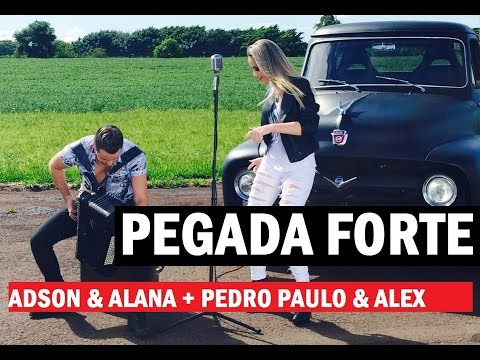 Adson e Alana + Pedro Paulo e Alex - Pegada forte Clipe HD - Sertanejo Eletrônico 2015
