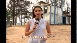 Inc�ndio destr�i capela hist�rica em Ita�na
