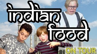 German Kids try Indian Food - Food Explorers On Tour