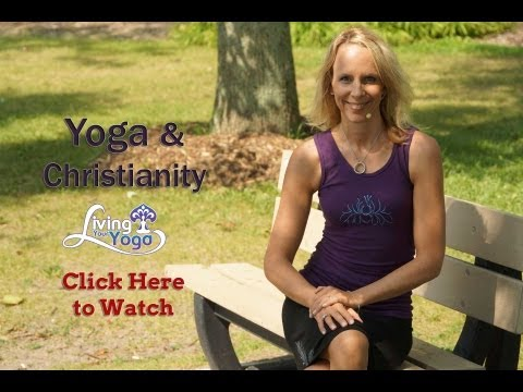 Can you practice yoga and still be Christian?: Yoga and Christianity